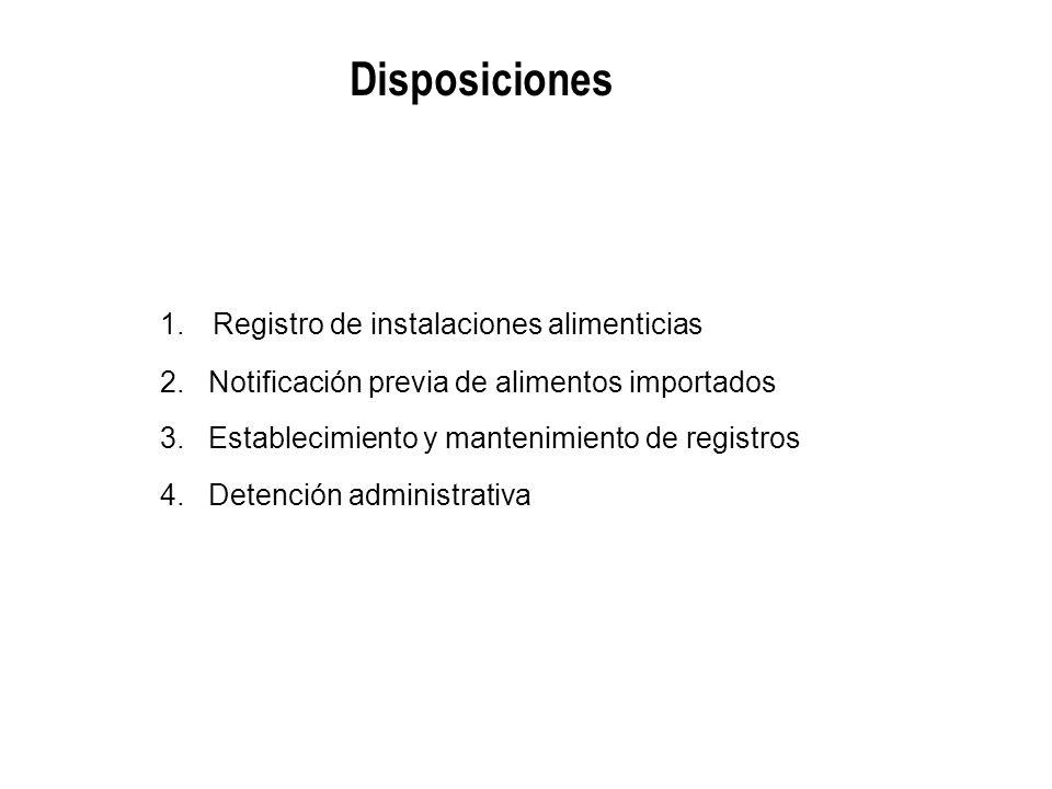 Disposiciones Registro de instalaciones alimenticias