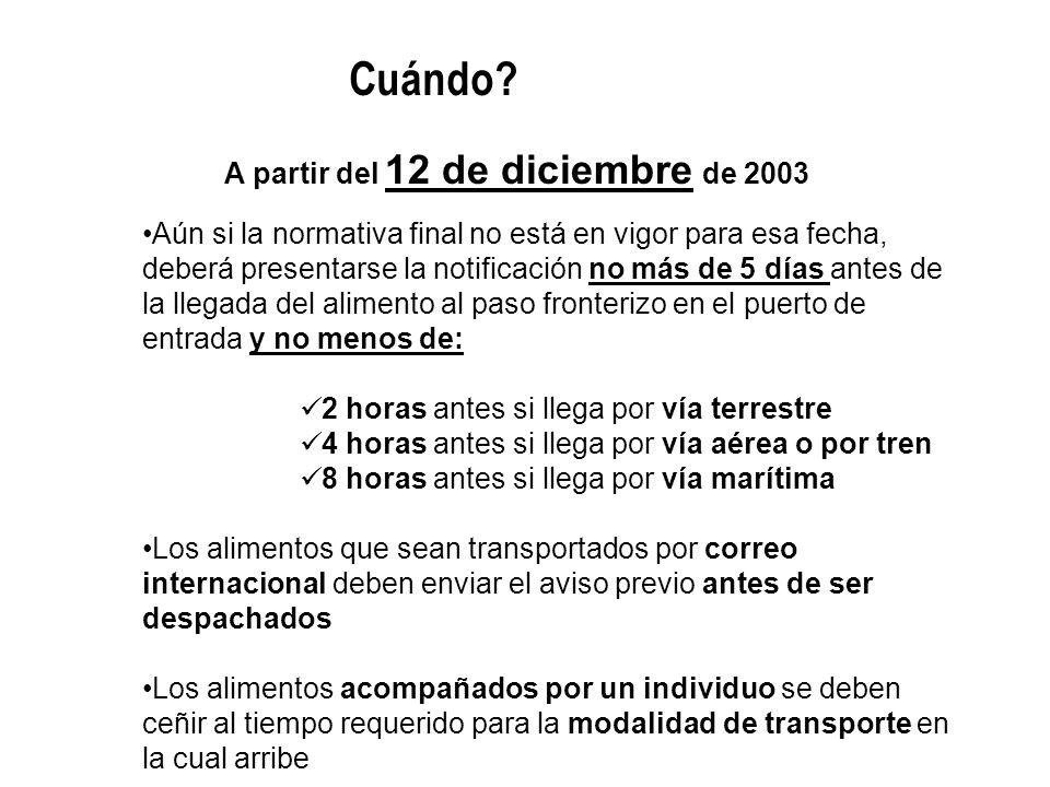 A partir del 12 de diciembre de 2003