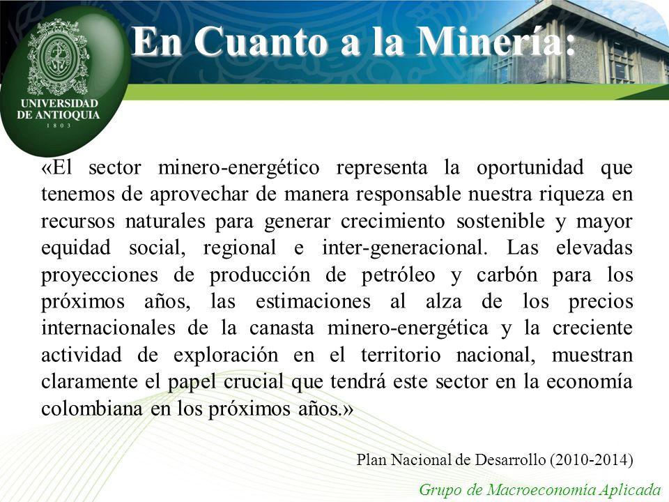 En Cuanto a la Minería: