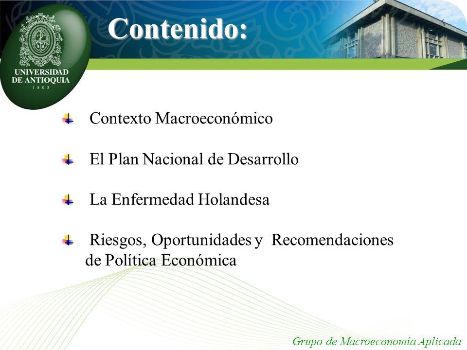 Contenido: Contexto Macroeconómico El Plan Nacional de Desarrollo