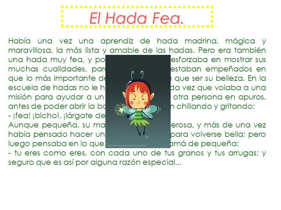 El Hada Fea.