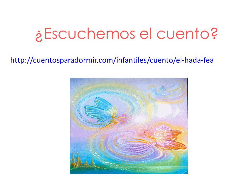 ¿Escuchemos el cuento http://cuentosparadormir.com/infantiles/cuento/el-hada-fea