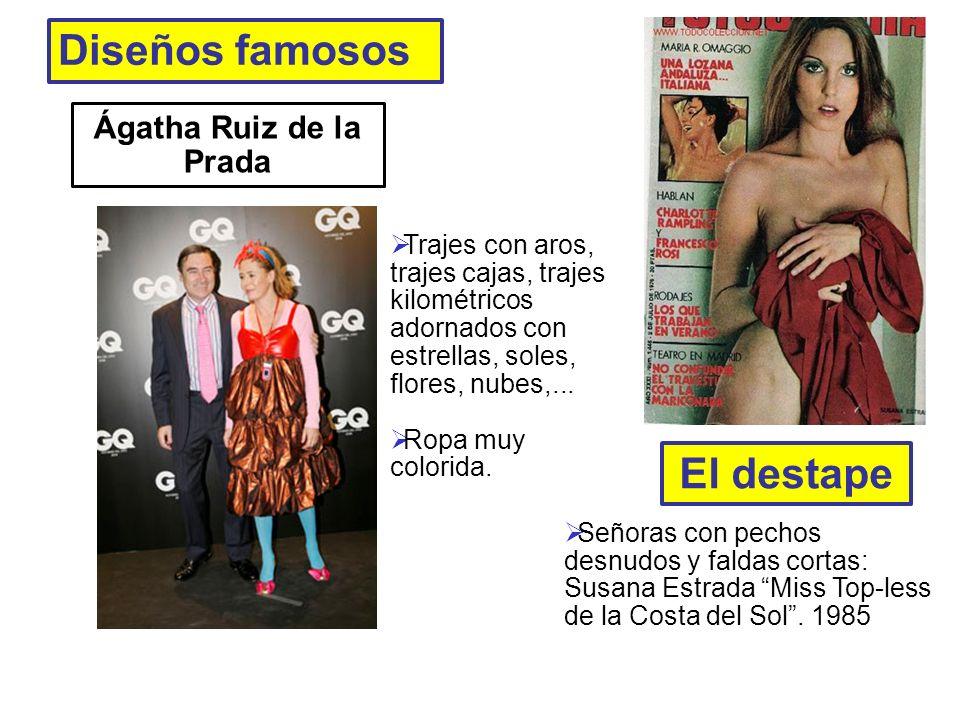 Diseños famosos El destape Ágatha Ruiz de la Prada