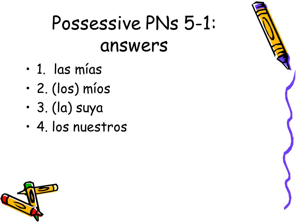 Possessive PNs 5-1: answers