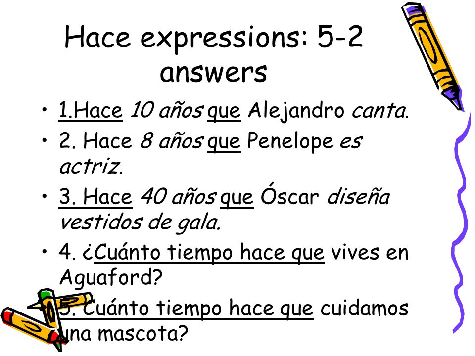 Hace expressions: 5-2 answers