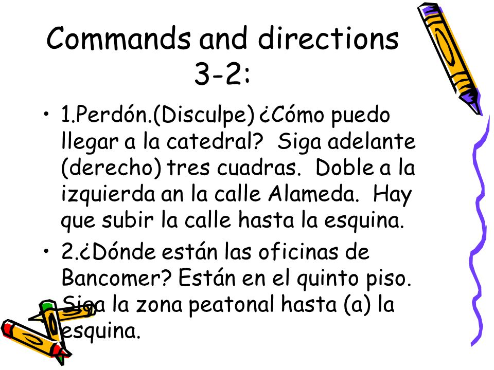 Commands and directions 3-2: