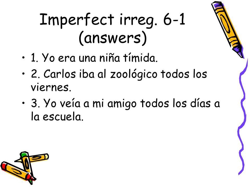 Imperfect irreg. 6-1 (answers)