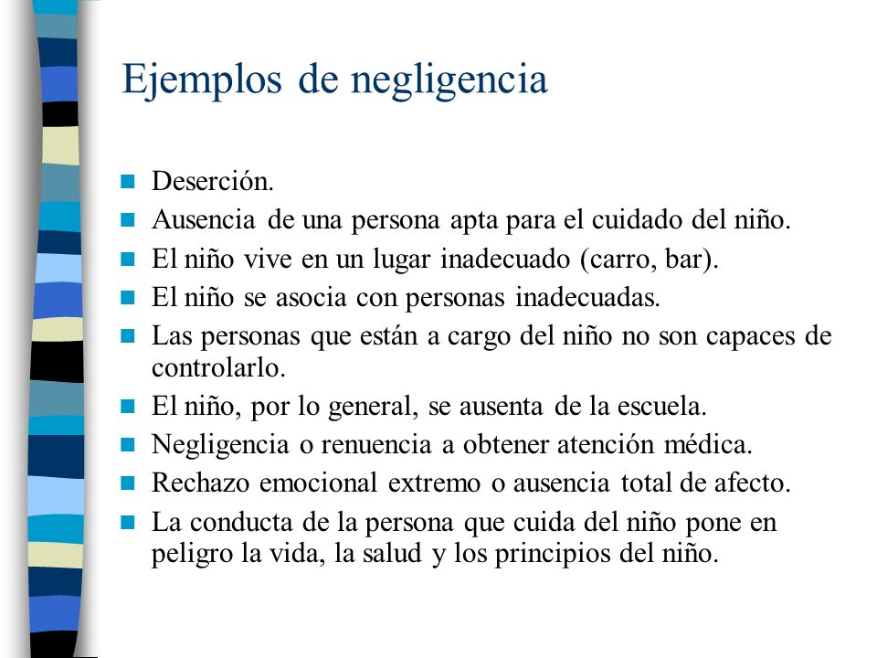 Ejemplos de negligencia