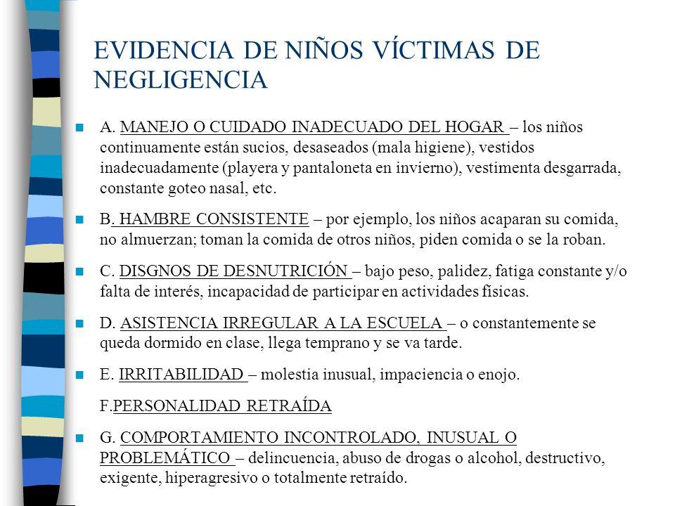EVIDENCIA DE NIÑOS VÍCTIMAS DE NEGLIGENCIA