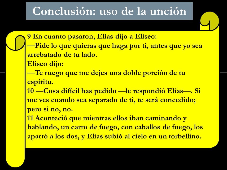 Conclusión: uso de la unción
