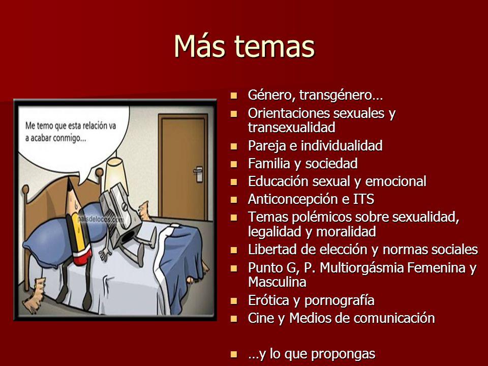 Más temas Género, transgénero… Orientaciones sexuales y transexualidad