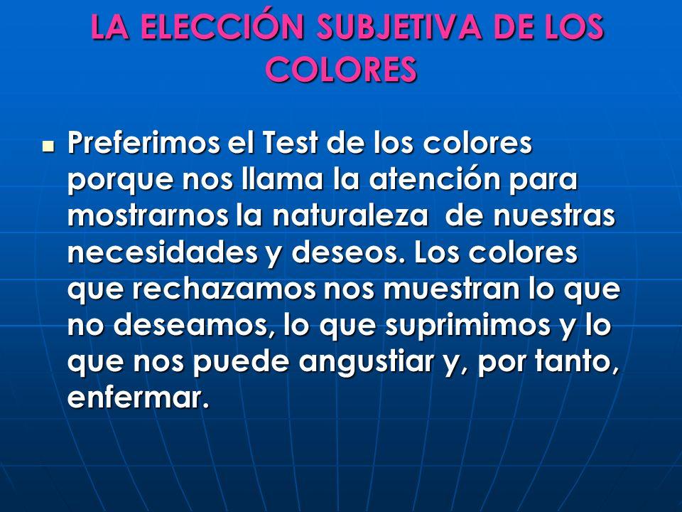 LA ELECCIÓN SUBJETIVA DE LOS COLORES