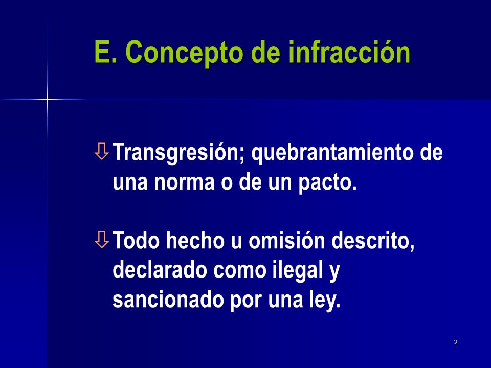 E. Concepto de infracción