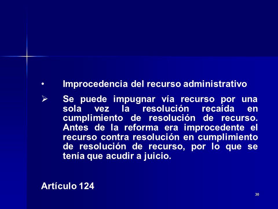 Improcedencia del recurso administrativo