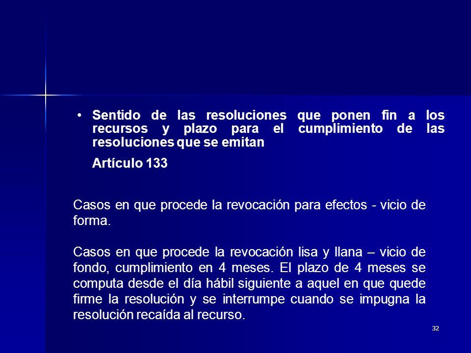 Sentido de las resoluciones que ponen fin a los recursos y plazo para el cumplimiento de las resoluciones que se emitan