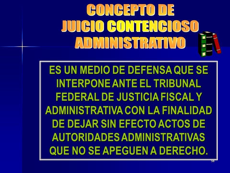 CONCEPTO DE JUICIO CONTENCIOSO ADMINISTRATIVO