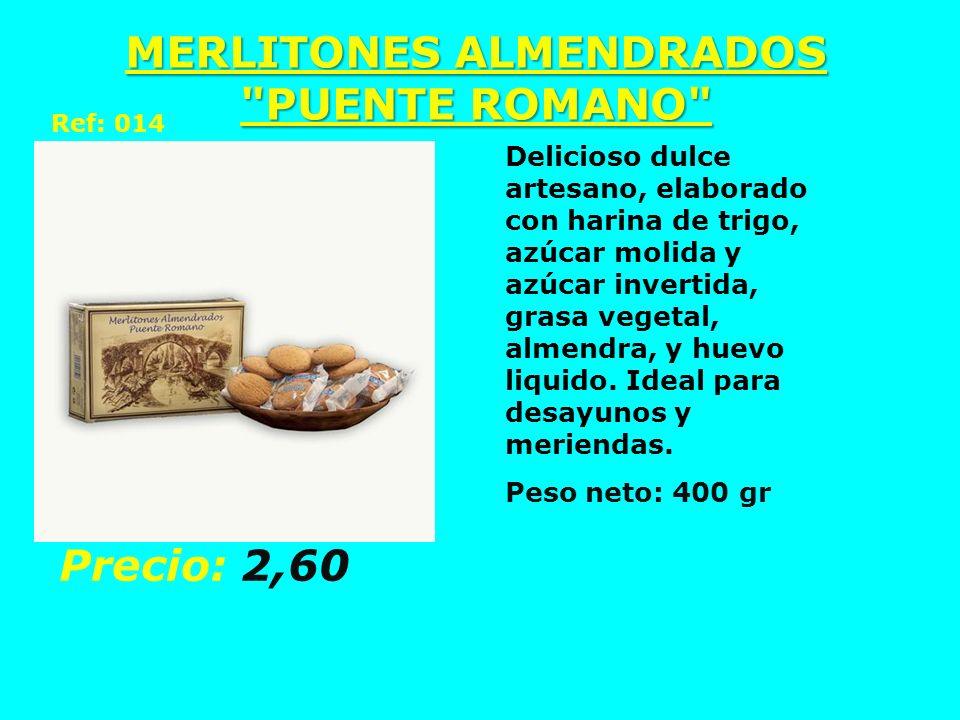 MERLITONES ALMENDRADOS PUENTE ROMANO
