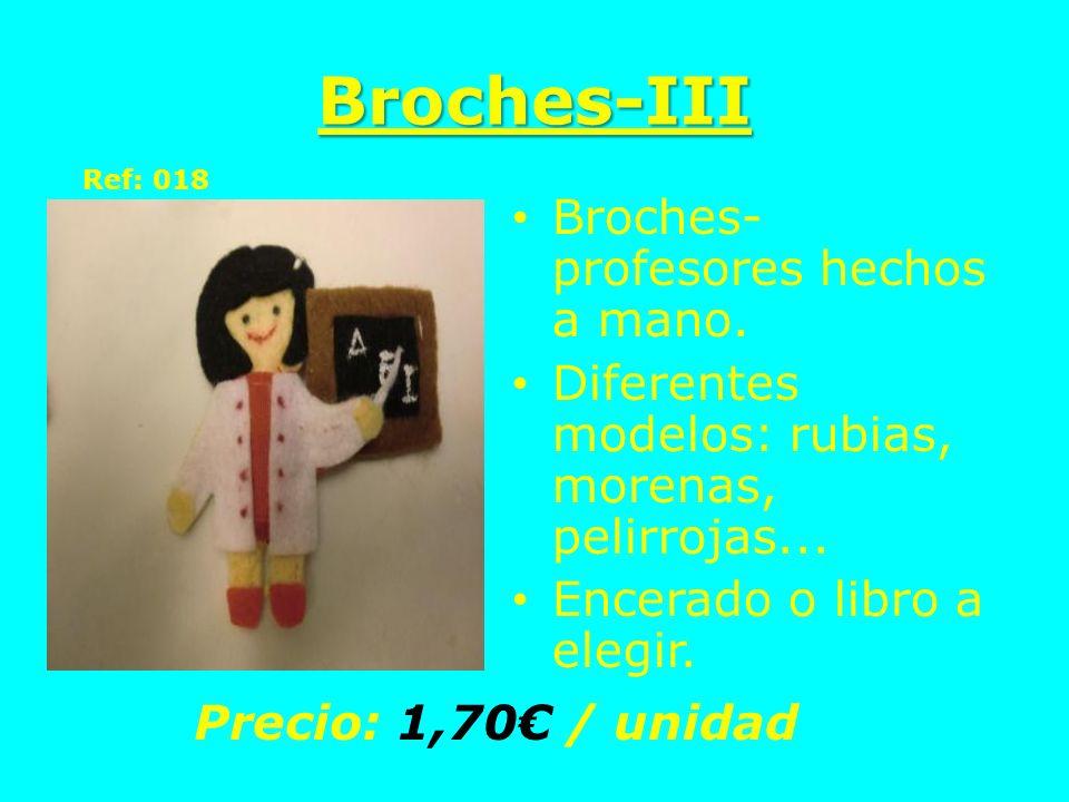 Broches-III Broches-profesores hechos a mano.