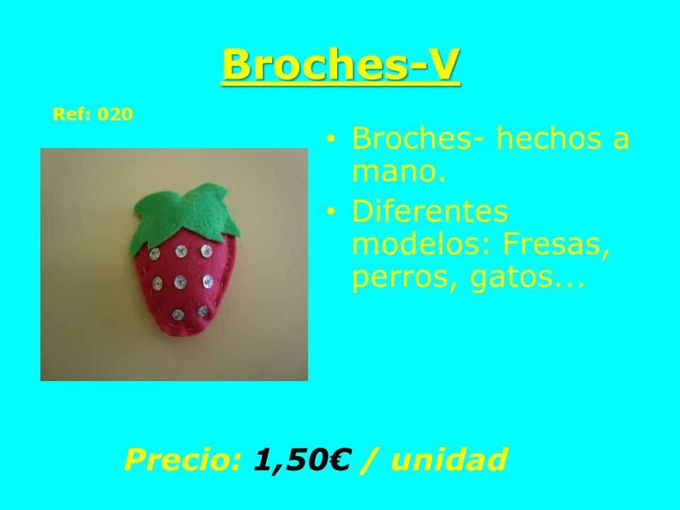 Broches-V Broches- hechos a mano.