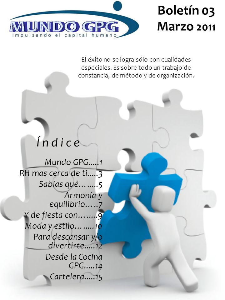 Boletín 03 Marzo 2011 Í n d i c e Mundo GPG.....1