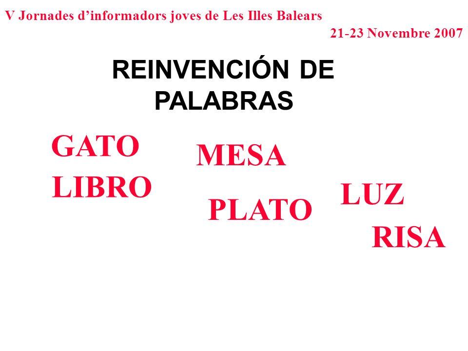 REINVENCIÓN DE PALABRAS GATO MESA LIBRO LUZ PLATO RISA