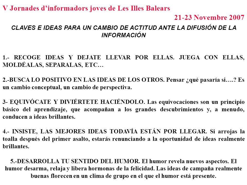 CLAVES E IDEAS PARA UN CAMBIO DE ACTITUD ANTE LA DIFUSIÓN DE LA INFORMACIÓN