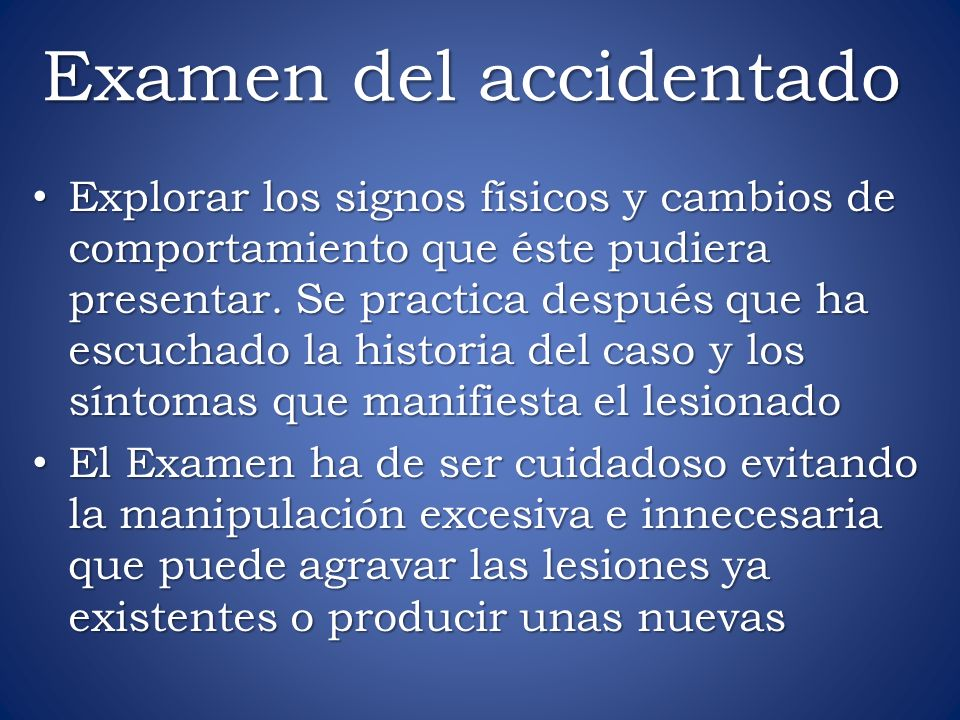 Examen del accidentado