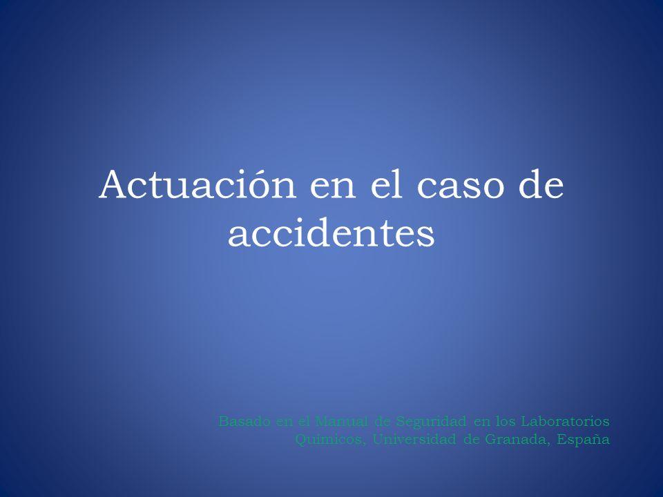 Actuación en el caso de accidentes