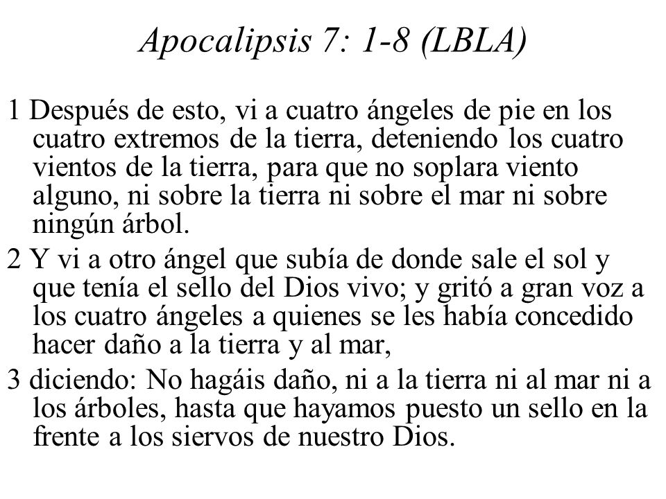 Apocalipsis 7: 1-8 (LBLA)