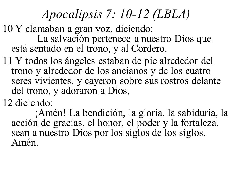 Apocalipsis 7: 10-12 (LBLA)