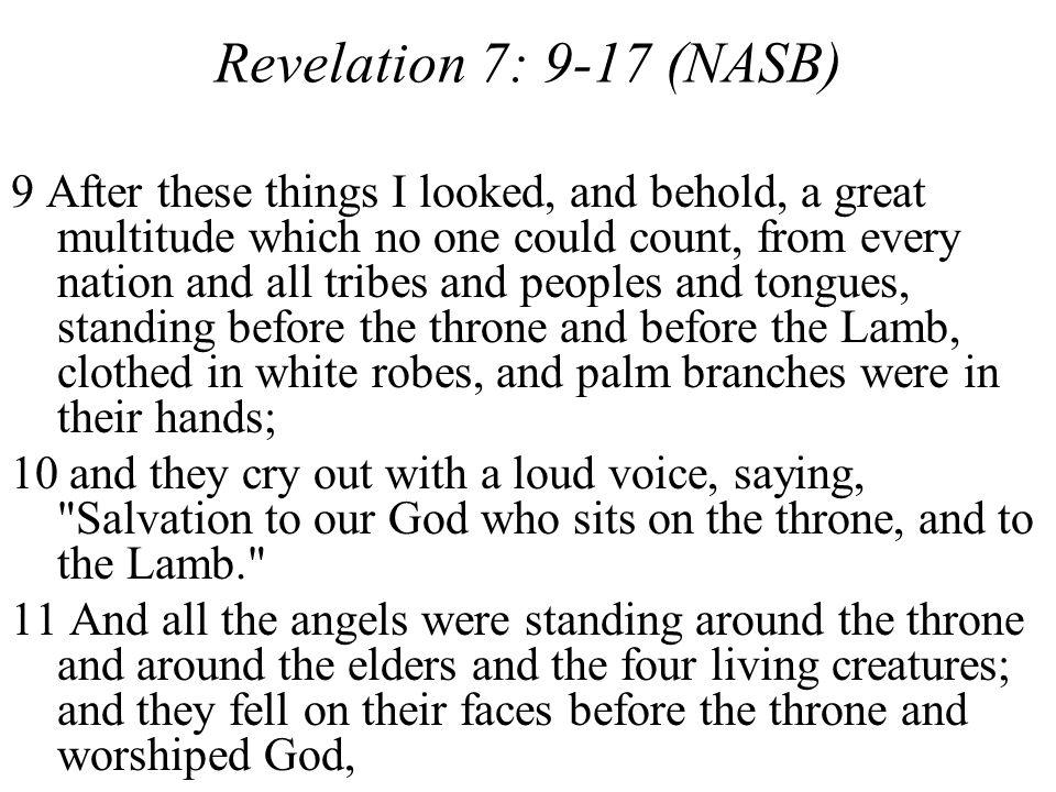 Revelation 7: 9-17 (NASB)