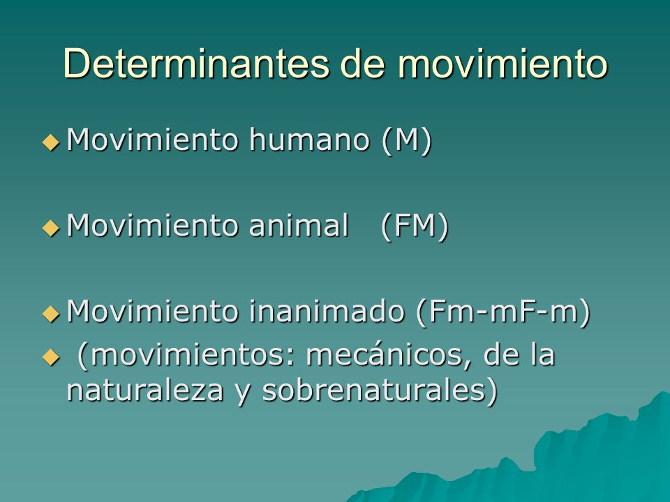 Determinantes de movimiento