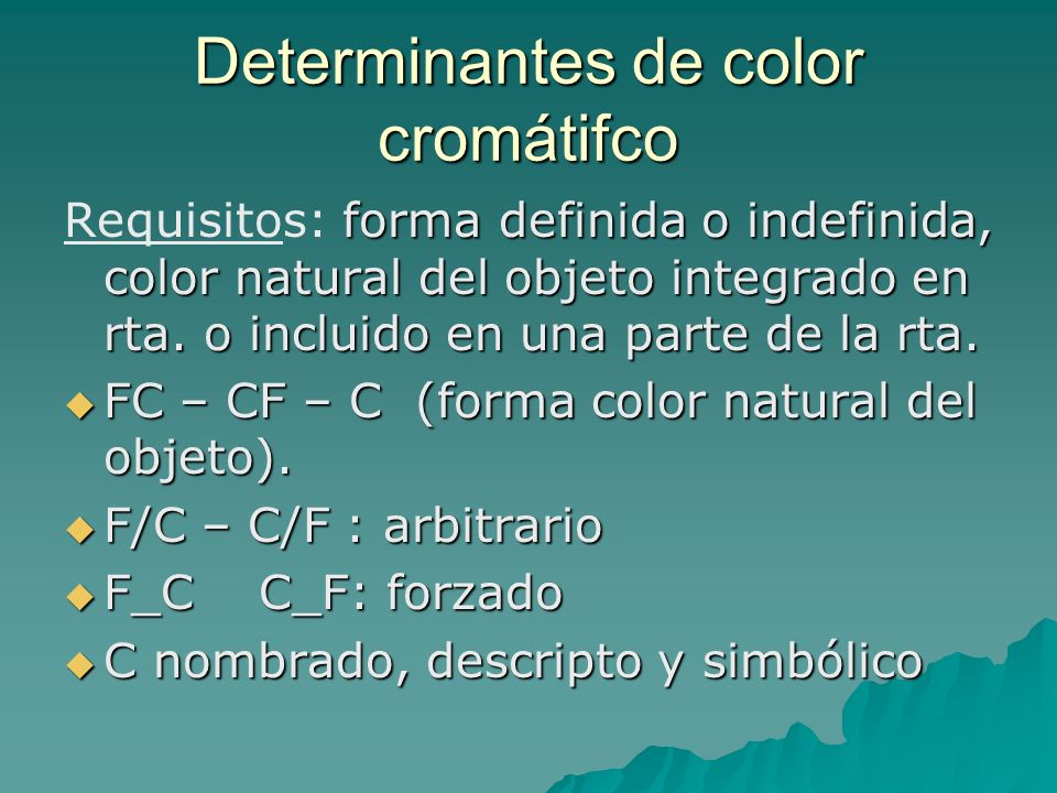 Determinantes de color cromátifco