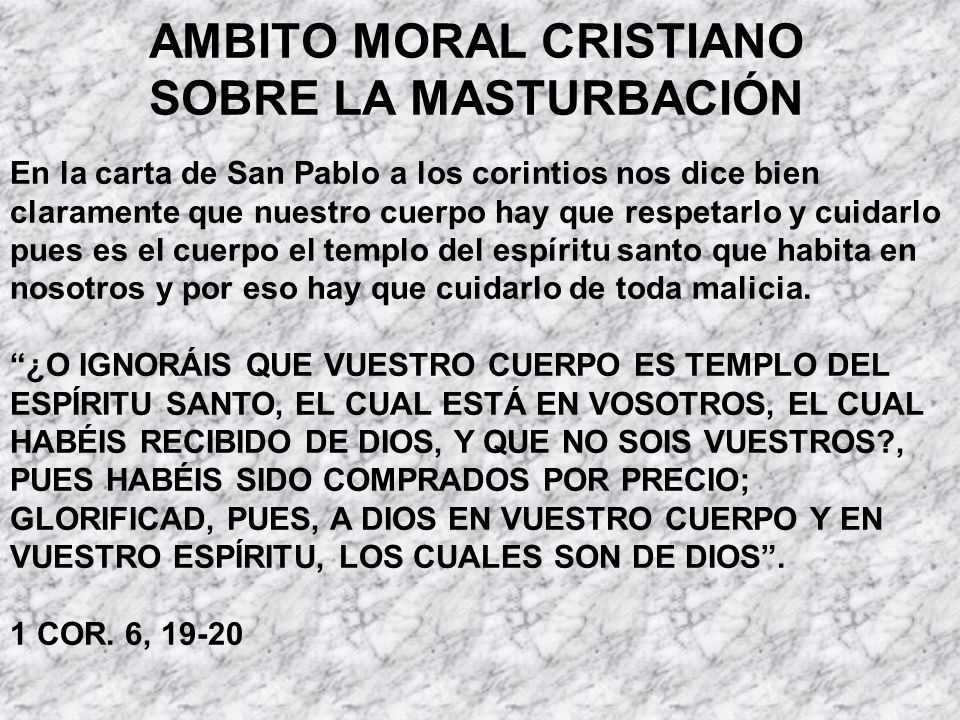 AMBITO MORAL CRISTIANO SOBRE LA MASTURBACIÓN