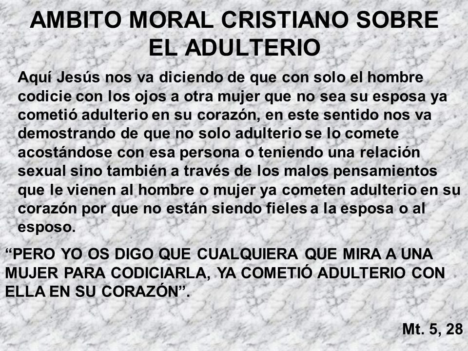 AMBITO MORAL CRISTIANO SOBRE EL ADULTERIO