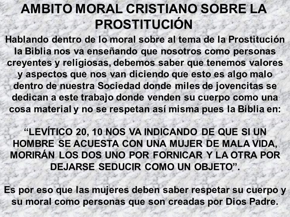 AMBITO MORAL CRISTIANO SOBRE LA PROSTITUCIÓN