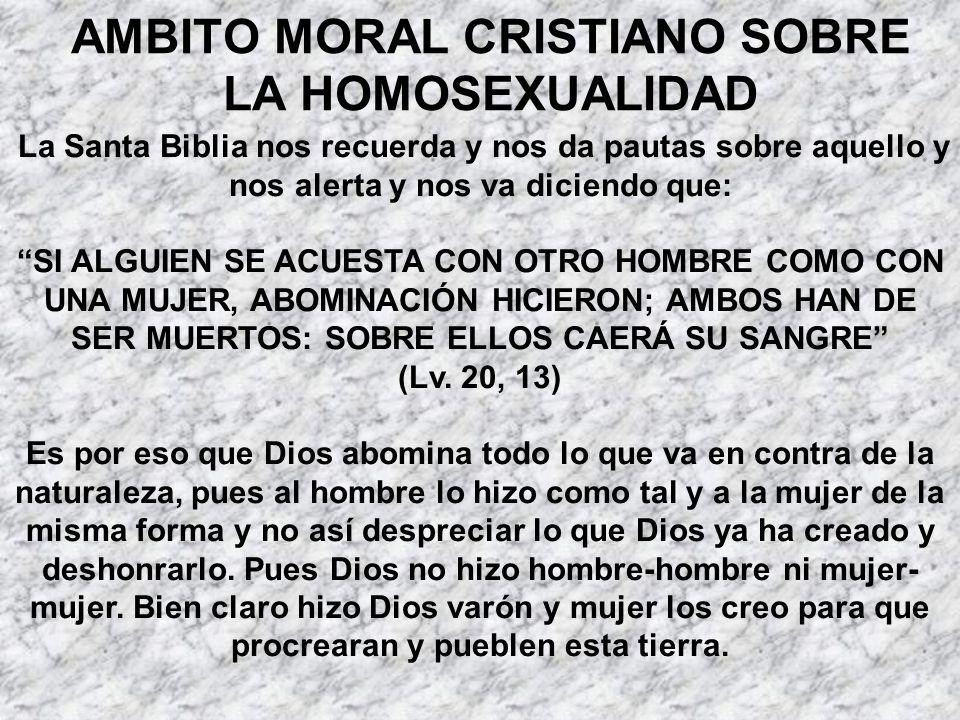 AMBITO MORAL CRISTIANO SOBRE LA HOMOSEXUALIDAD
