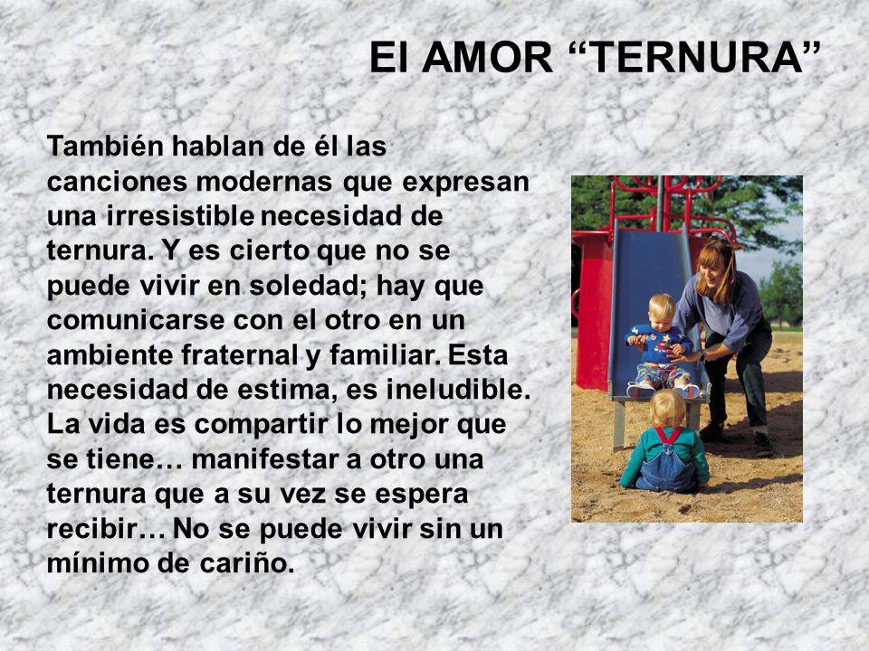 El AMOR TERNURA