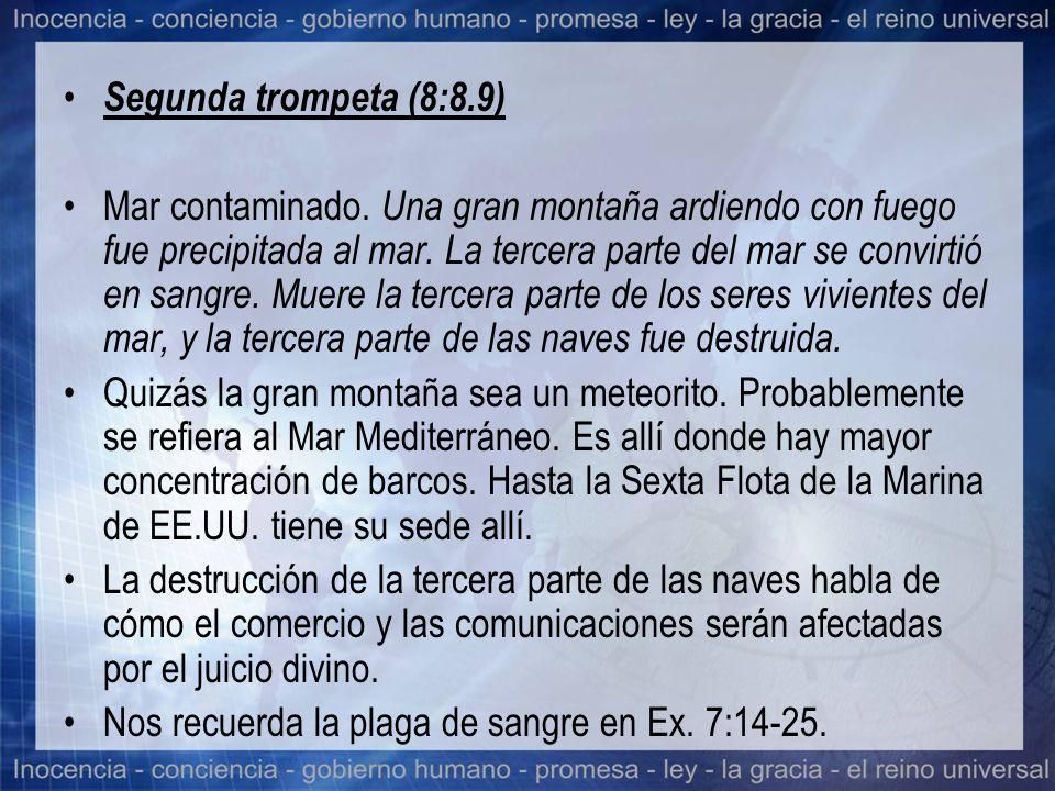 Segunda trompeta (8:8.9)