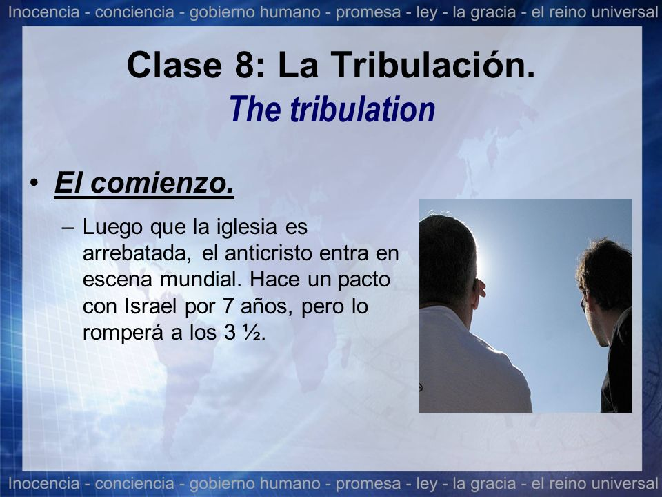 Clase 8: La Tribulación. The tribulation