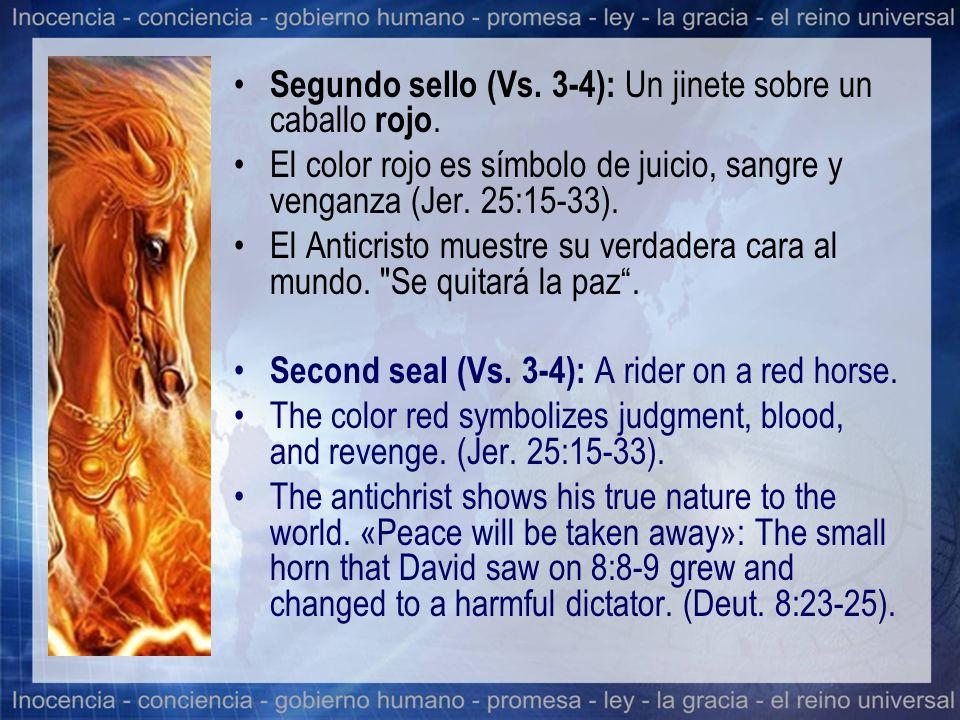 Segundo sello (Vs. 3-4): Un jinete sobre un caballo rojo.
