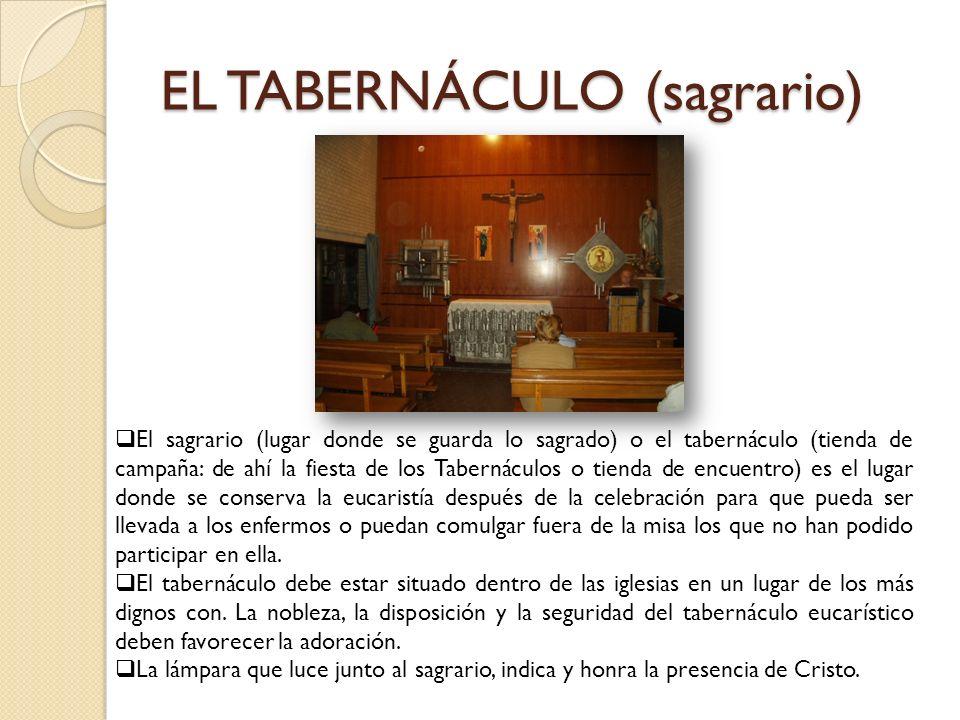 EL TABERNÁCULO (sagrario)