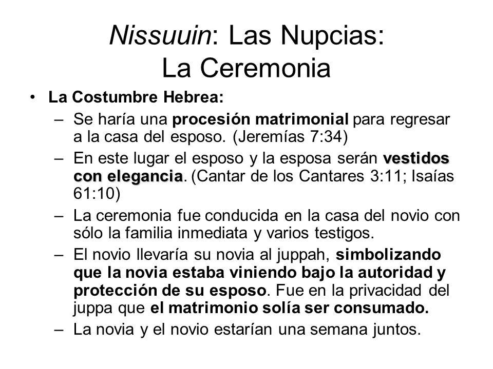Nissuuin: Las Nupcias: La Ceremonia