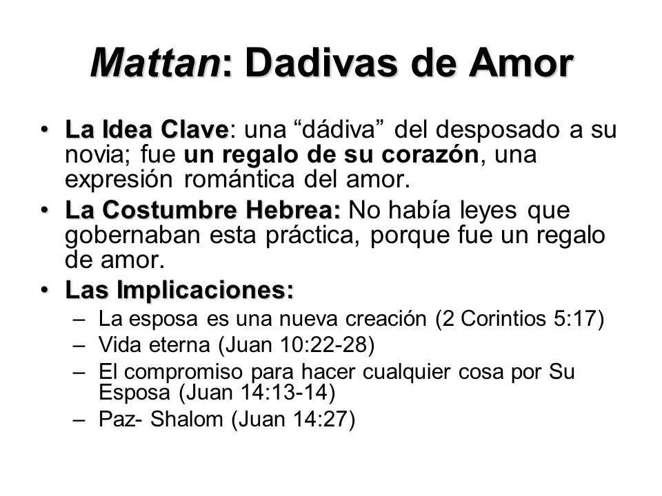 Mattan: Dadivas de Amor