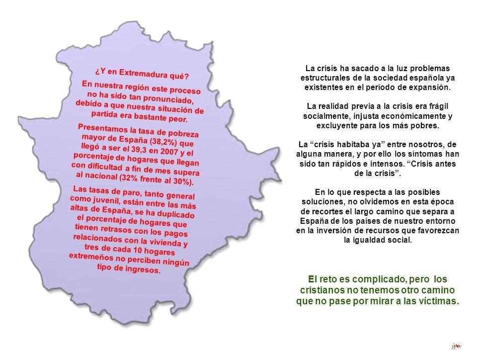 ¿Y en Extremadura qué En nuestra región este proceso no ha sido tan pronunciado, debido a que nuestra situación de partida era bastante peor.