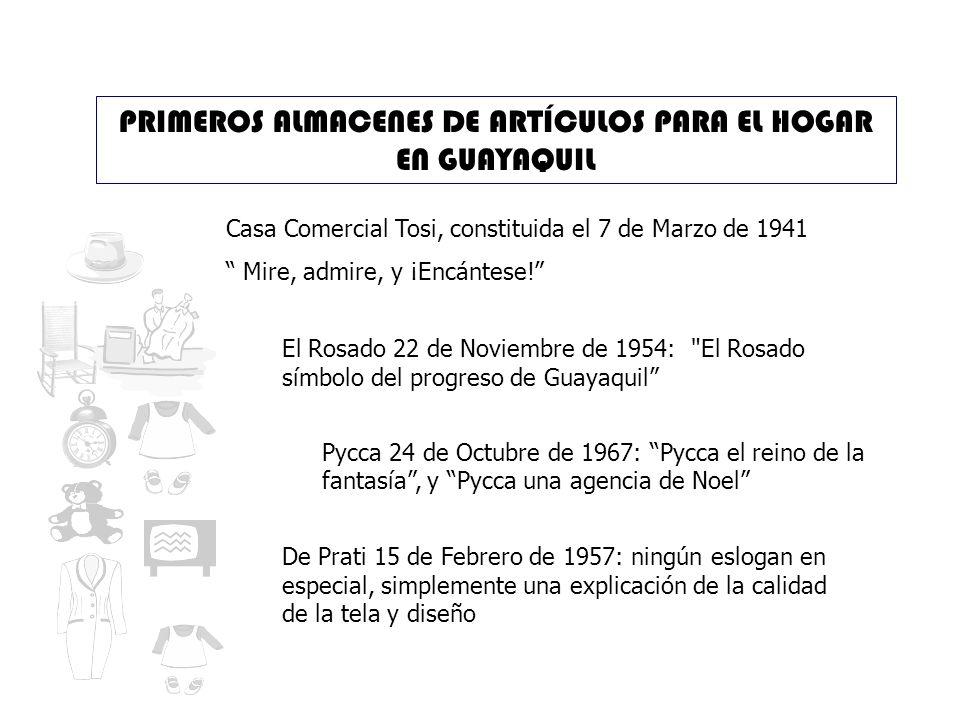 PRIMEROS ALMACENES DE ARTÍCULOS PARA EL HOGAR EN GUAYAQUIL
