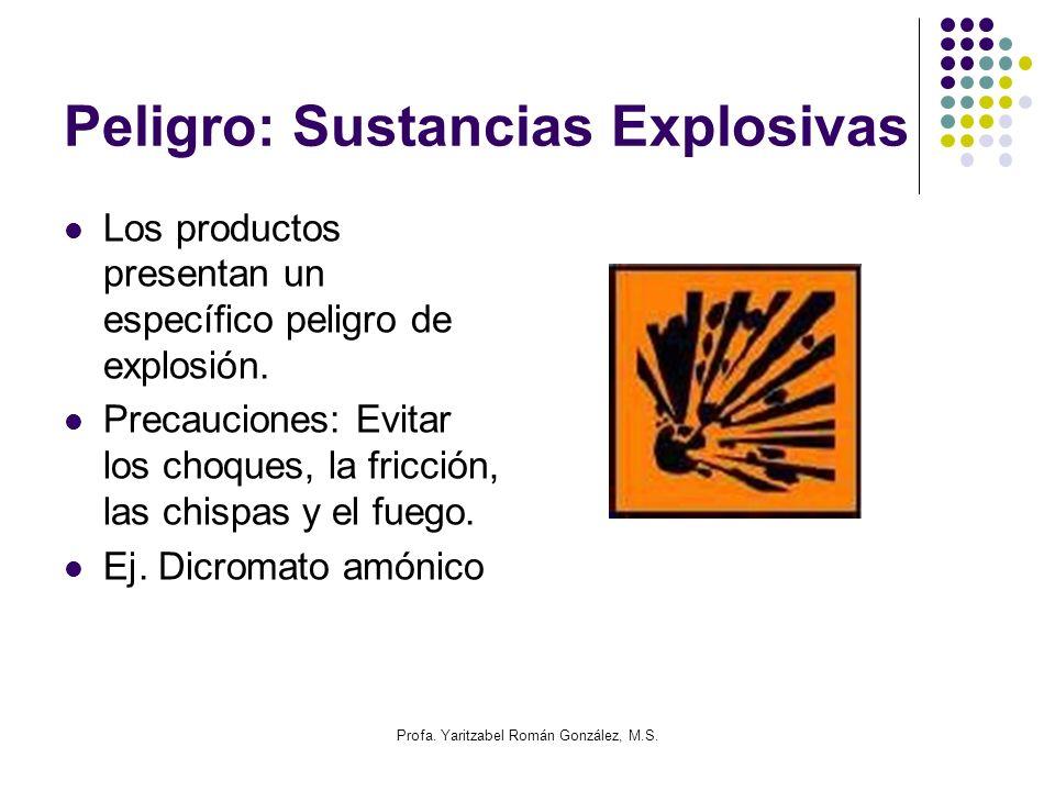 Peligro: Sustancias Explosivas