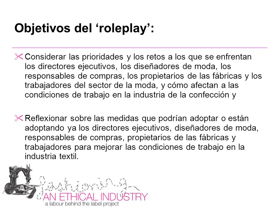 Objetivos del 'roleplay':