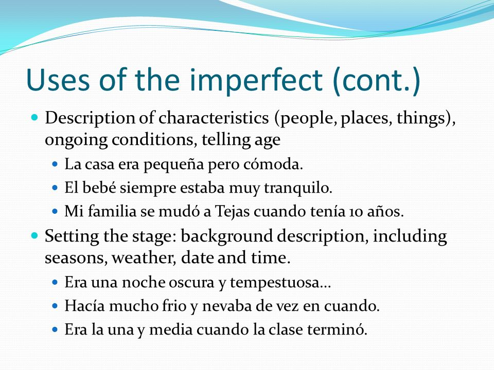 Uses of the imperfect (cont.)