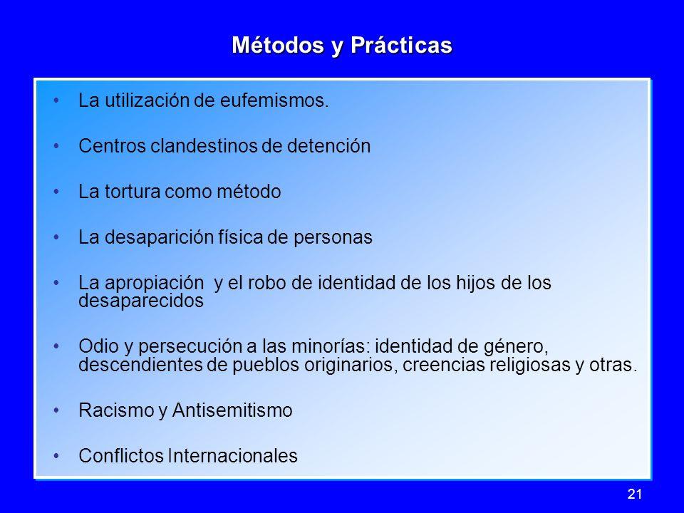 Métodos y Prácticas La utilización de eufemismos.